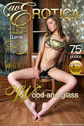 avErotica gallery - Wood and glass - 75 photos - Lena
